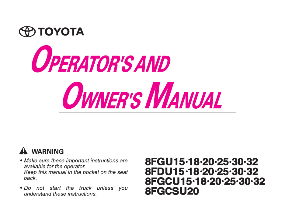 the operators manual the good book toyota lift equipment rh toyotaequipment com toyota operators manual 8fbcu20 toyota operators manual 8fbcu20